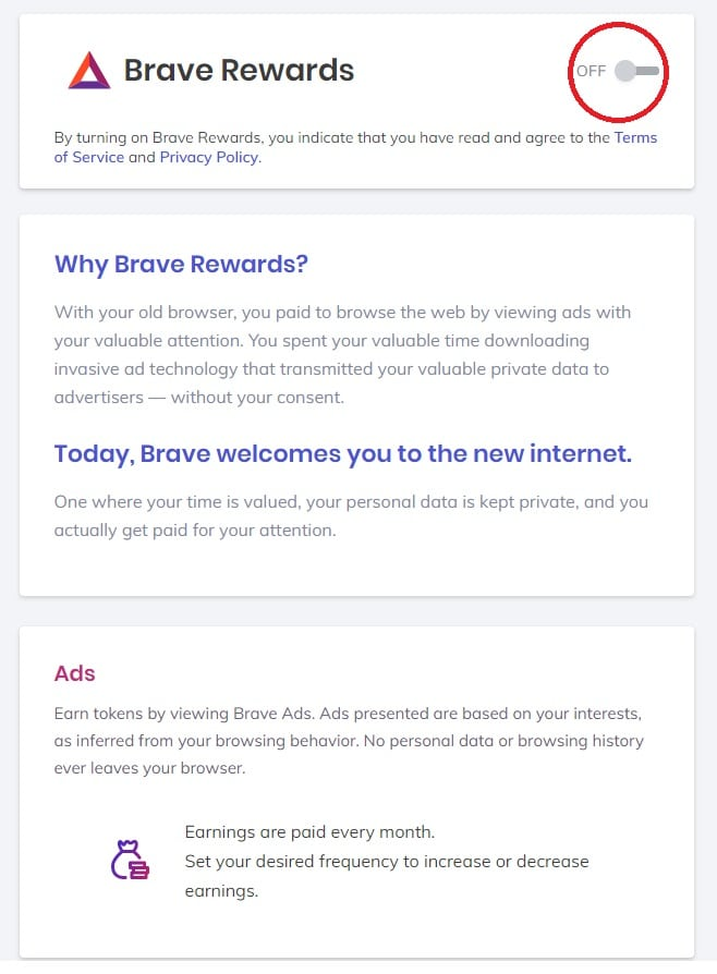 Aucune obligation de voir de la publicité sur Brave. Il vous suffit de procéder à la désactivation de la publicité (Brave Rewards) dans les paramètres.