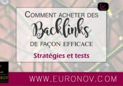 Voici nos stratégies et tests pour l'achat de backlink